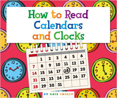 Cover: How to Read Calendars and Clocks