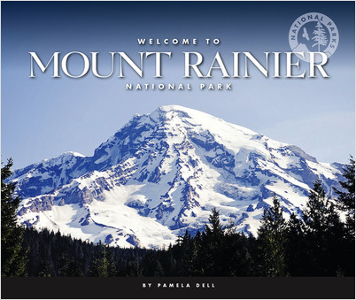 Cover: Welcome to Mount Rainier National Park