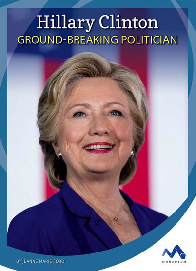Cover: Hillary Clinton: Ground-Breaking Politician