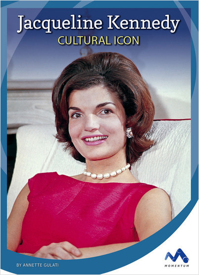 Cover: Jacqueline Kennedy: Cultural Icon