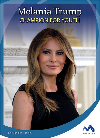 Cover: Melania Trump: Champion for Youth