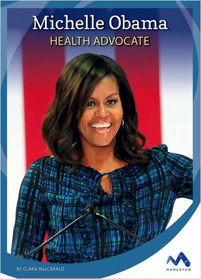 Cover: Michelle Obama: Health Advocate