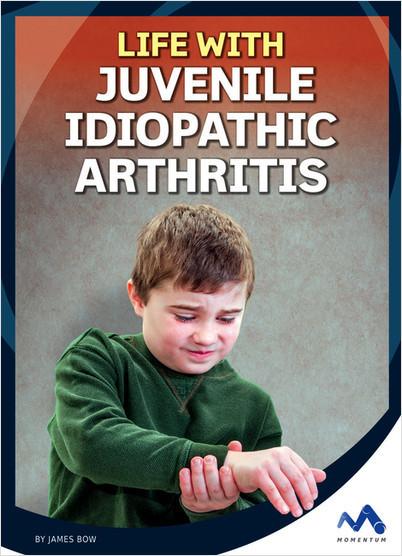 Cover: Life with Juvenile Idiopathic Arthritis