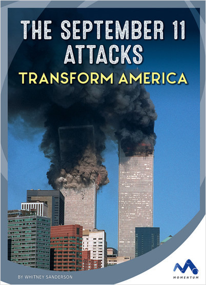 Cover: The September 11 Attacks Transform America