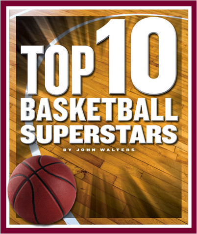Cover: Top 10 Basketball Superstars