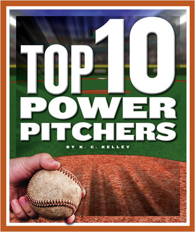 Cover: Top 10 Power Pitchers