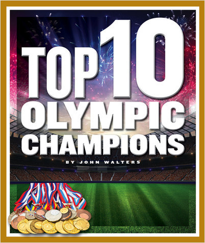 Cover: Top 10 Olympic Champions