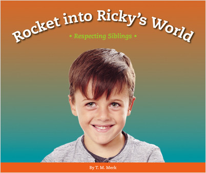 Cover: Rocket into Ricky's World: Respecting Siblings