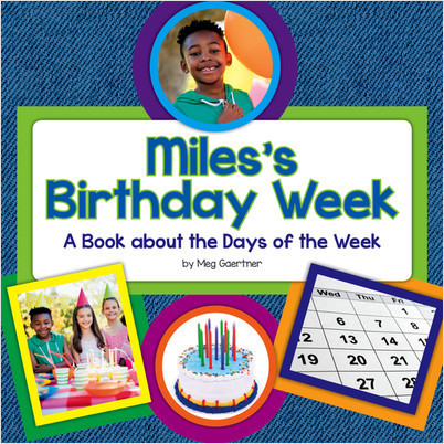 Cover: Miles's Birthday Week: A Book about the Days of the Week