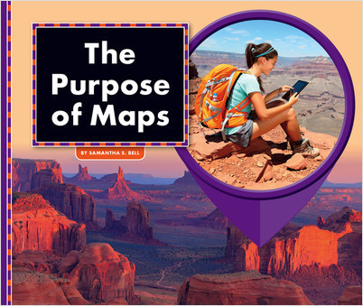 Cover: The Purpose of Maps