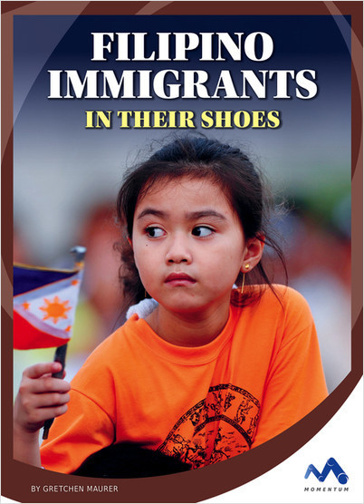 Cover: Filipino Immigrants: In Their Shoes
