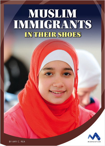 Cover: Muslim Immigrants: In Their Shoes