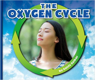 Cover: The Oxygen Cycle
