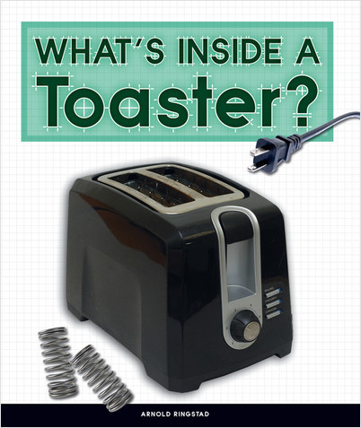 Cover: What's Inside a Toaster?