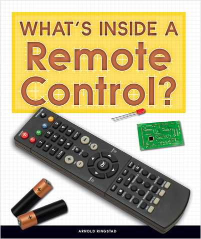 Cover: What's Inside a Remote Control?