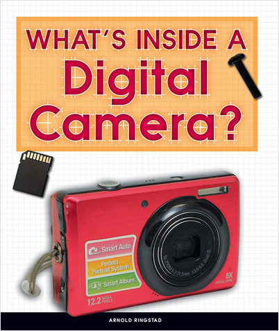 Cover: What's Inside a Digital Camera?