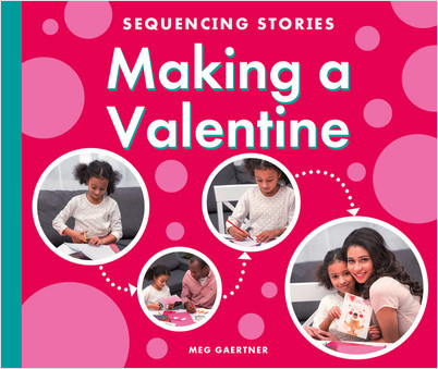 Cover: Making a Valentine
