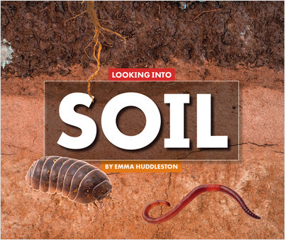 Cover: Looking Into Soil