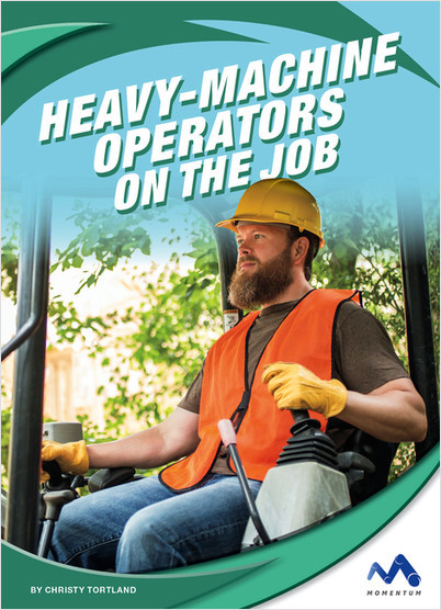 Cover: Heavy-Machine Operators on the Job