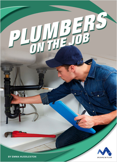 Cover: Plumbers on the Job