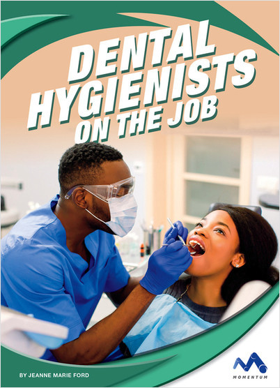 Cover: Dental Hygienists on the Job
