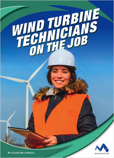 Cover: Wind Turbine Technicians on the Job