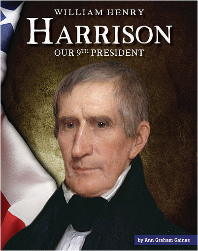 Cover: William Henry Harrison: Our 9th President