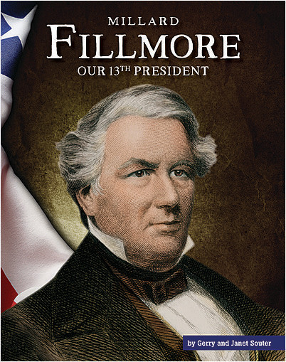 Cover: Millard Fillmore: Our 13th President