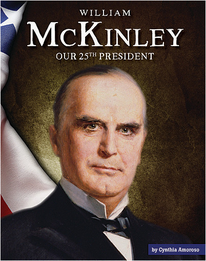 Cover: William McKinley: Our 25th President