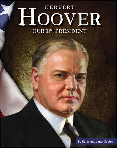 Cover: Herbert Hoover: Our 31st President