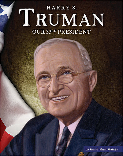 Cover: Harry S. Truman: Our 33rd President