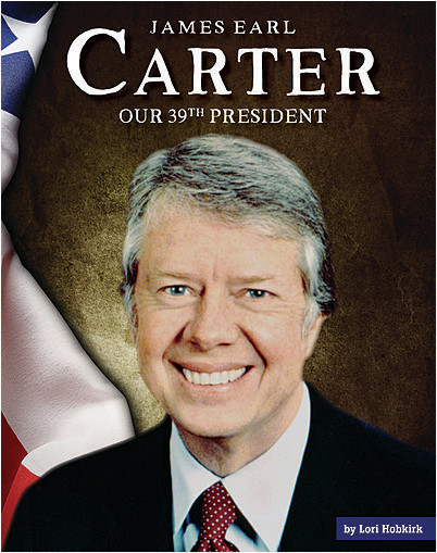 Cover: James Earl Carter: Our 39th President