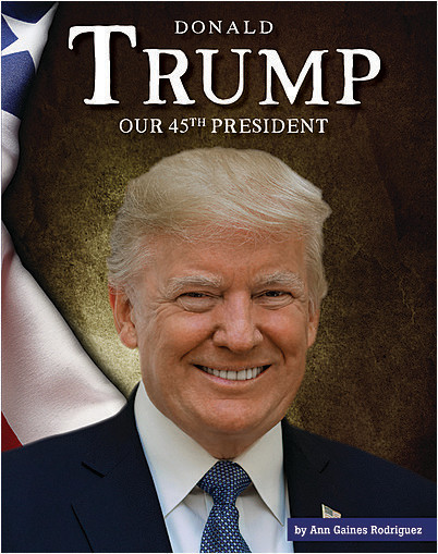 Cover: Donald Trump: Our 45th President