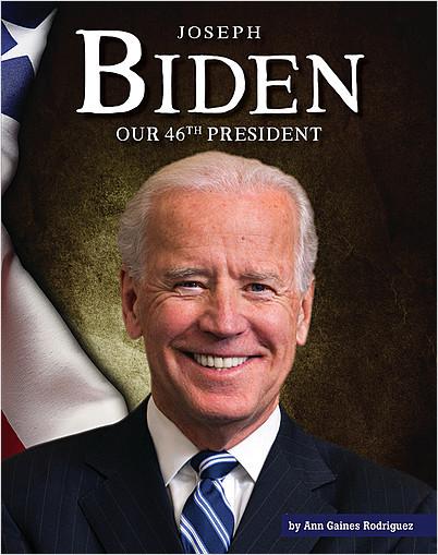 Cover: Joseph Biden: Our 46th President