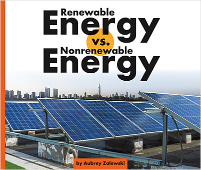Cover: Renewable Energy vs. Nonrenewable Energy