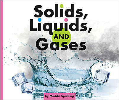 Cover: Solids, Liquids, and Gases