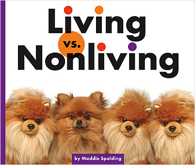 Cover: Living vs. Nonliving