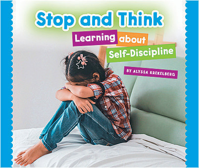 Cover: Stop and Think: Learning about Self-Discipline