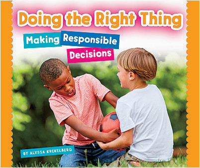 Cover: Doing the Right Thing: Making Responsible Decisions