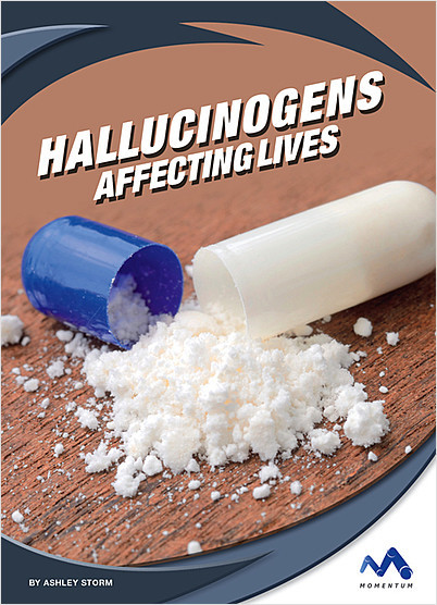 Cover: Hallucinogens: Affecting Lives