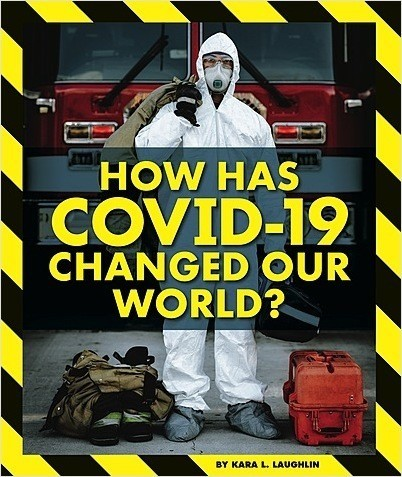 Cover: How Has COVID-19 Changed Our World?