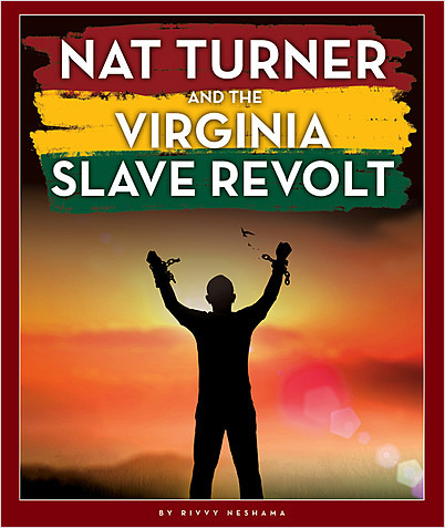 Cover: Nat Turner and the Virginia Slave Revolt
