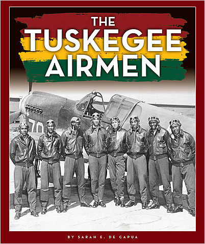 Cover: The Tuskegee Airmen