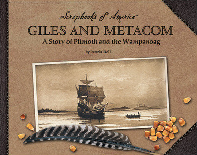 Cover: Giles and Metacom: A Story of Plimoth and the Wampanoag