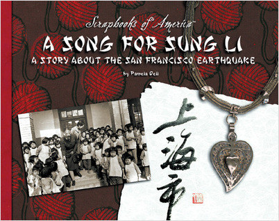 Cover: A Song for Sung Li: A Story about the San Francisco Earthquake