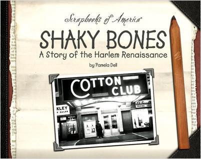 Cover: Shaky Bones: A Story of the Harlem Renaissance