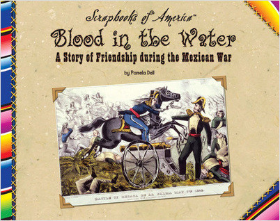 Cover: Blood in the Water: A Story of Friendship during the Mexican War