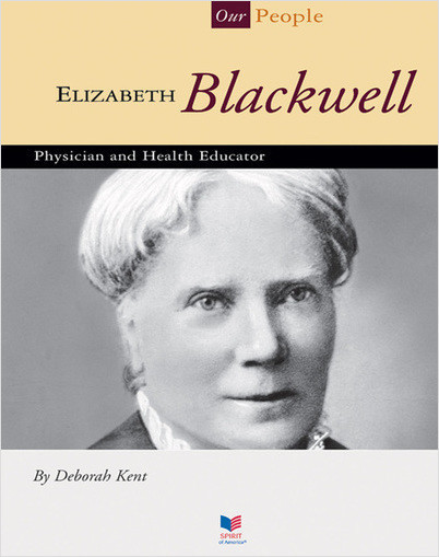 Cover: Elizabeth Blackwell: Physician and Health Educator