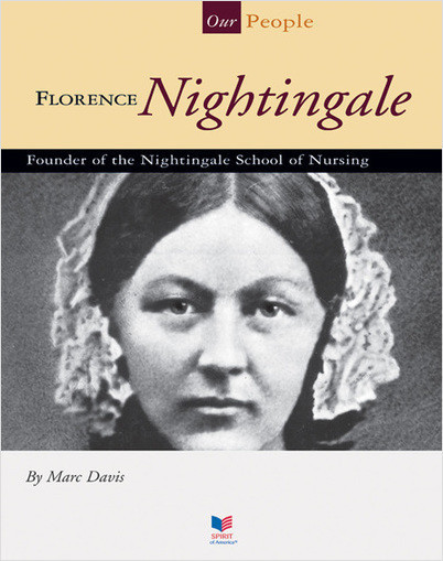 Cover: Florence Nightingale: Founder of the Nightingale School of Nursing