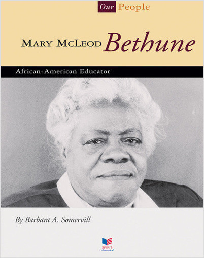Cover: Mary McLeod Bethune: African-American Educator